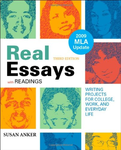 Real Essays with Readings with 2009 MLA Update: Writing Projects for College, Work, and Everyday Life, 3 edition free download