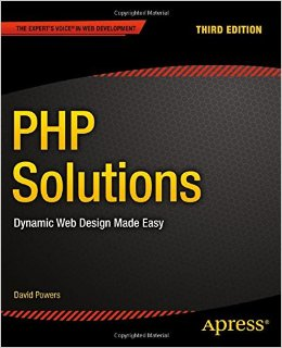 PHP Solutions: Dynamic Web Design Made Easy, 3rd edition free download