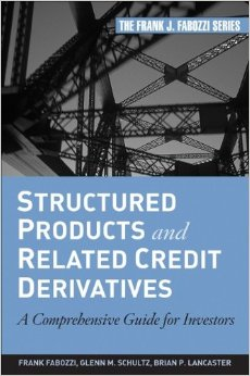 Structured Products and Related Credit Derivatives: A Comprehensive Guide for Investors free download