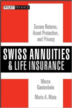 Swiss Annuities and Life Insurance: Secure Returns, Asset Protection, and Privacy free download