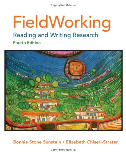 Fieldworking: Reading and Writing Research, 4 edition free download