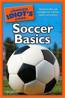The Complete Idiot's Guide to Soccer Basics free download