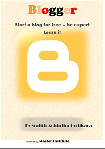 Blogger: Create A Bog Efficiently free download