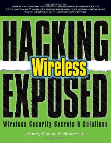 Hacking Exposed Wireless: Wireless Security Secrets & Solutions free download