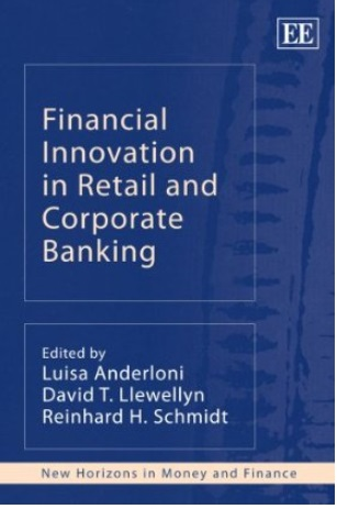 Financial Innovation in Retail and Corporate Banking free download