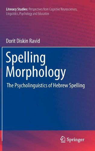 Spelling Morphology: The Psycholinguistics of Hebrew Spelling free download