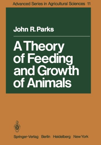 A Theory of Feeding and Growth of Animals free download