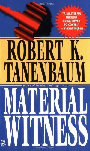 Material Witness (The Butch Karp and Marlene Ciampi Series Book 5) by Robert K. Tanenbaum free download