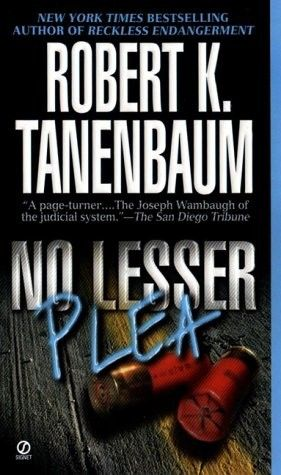 No Lesser Plea (The Butch Karp and Marlene Ciampi Series Book 1) - Robert K. Tanenbaum free download