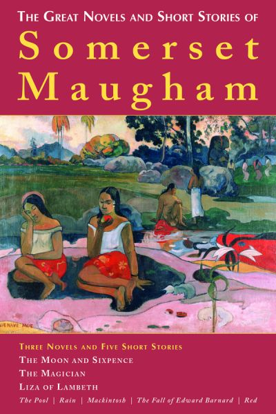 The Great Novels and Short Stories of Somerset Maugham - W. Somerset Maugham free download