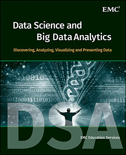 Data Science and Big Data Analytics: Discovering, Analyzing, Visualizing and Presenting Data free download
