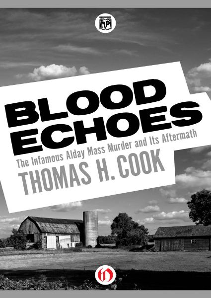 Blood Echoes: The Infamous Alday Mass Murder and Its Aftermath free download