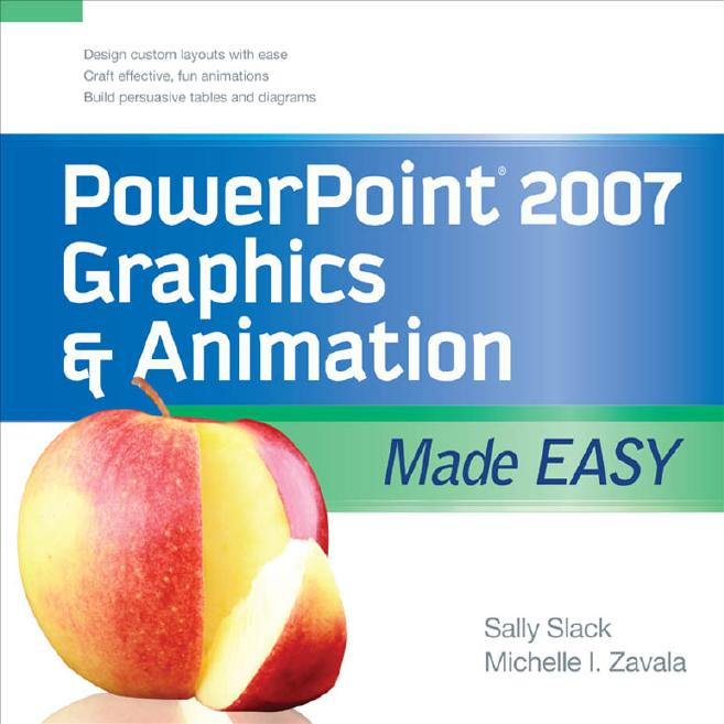 PowerPoint 2007 Graphics & Animation Made Easy free download