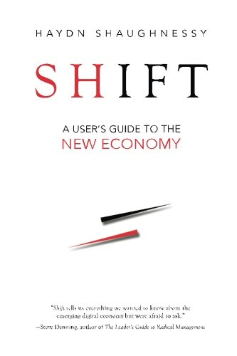 Shift: A User's Guide to the New Economy free download
