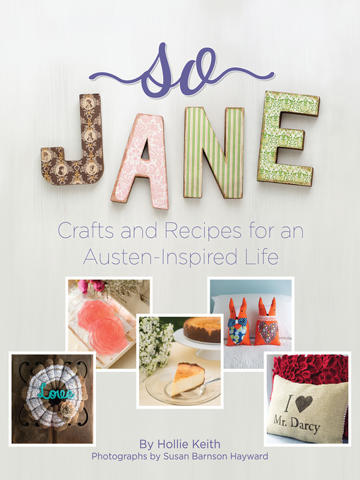 So Jane: Crafts and Recipes for an Austen-Inspired Life free download