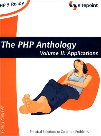PHP Anthology: OBject Oriented PHP Solutions, Vol.2- Applications free download