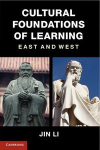 Cultural Foundations of Learning: East and West free download