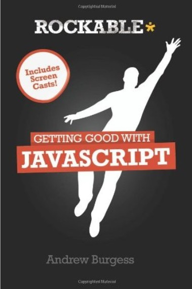 Getting Good with javascript free download