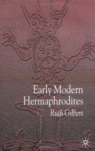 Early Modern Hermaphrodites: Sex and Other Stories free download