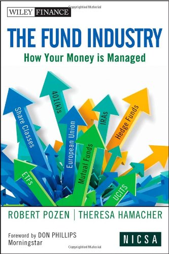 The Fund Industry: How Your Money is Managed free download