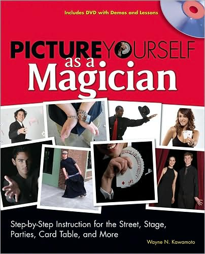 Picture Yourself as a Magician by Wayne N Kawamoto free download