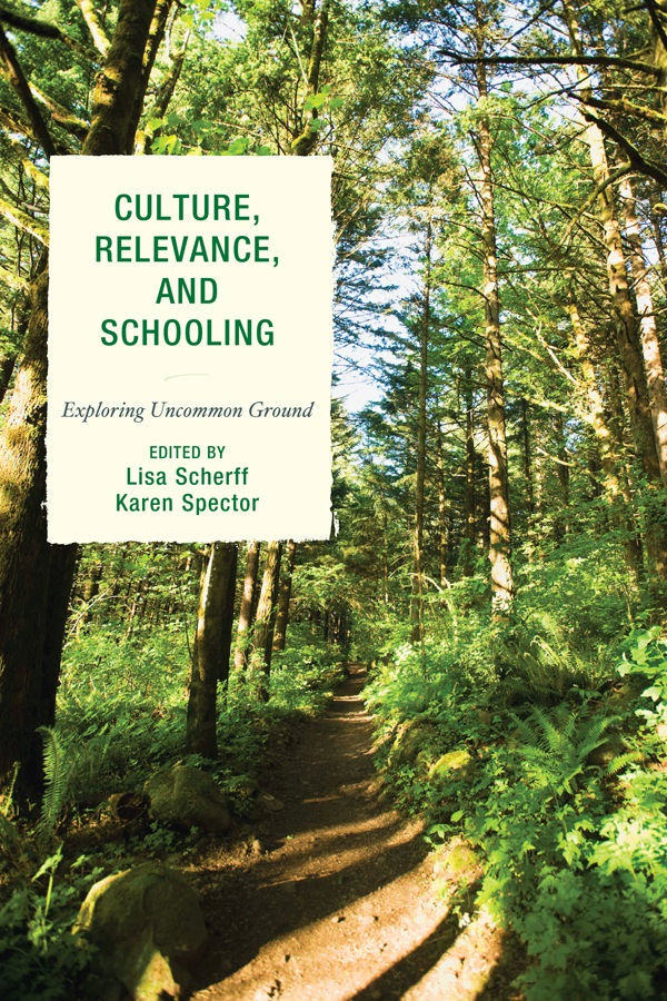 Culture, Relevance, and Schooling: Exploring Uncommon Ground free download