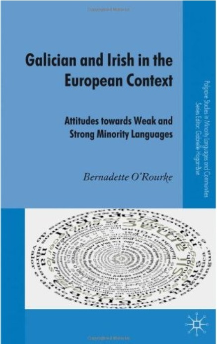 Galician and Irish in the European Context: Attitudes Towards Weak and Strong Minority Languages free download