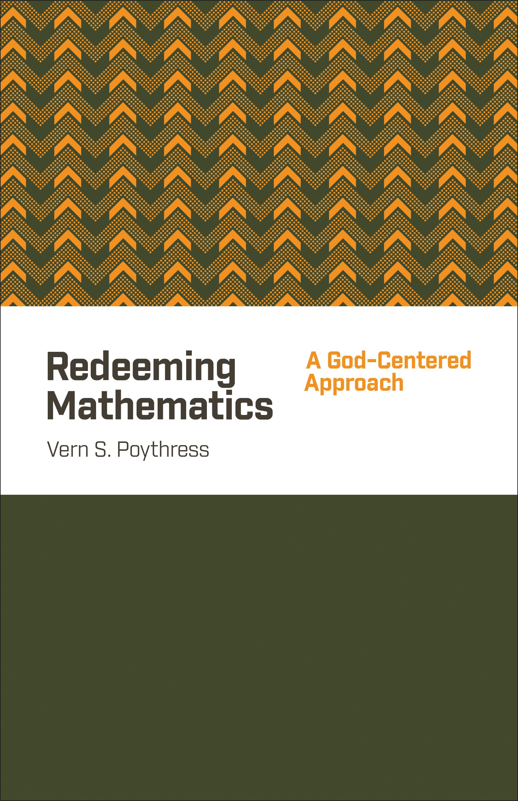 Redeeming Mathematics: A God-Centered Approach free download