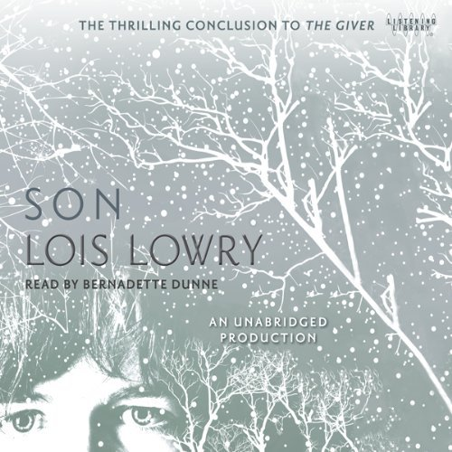 Son by Lois Lowry and Bernadette Dunne free download