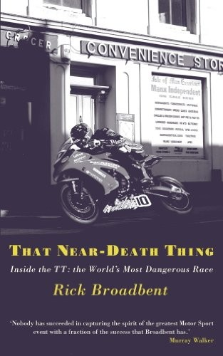 That Near-Death Thing: Inside the Most Dangerous Race in the World free download