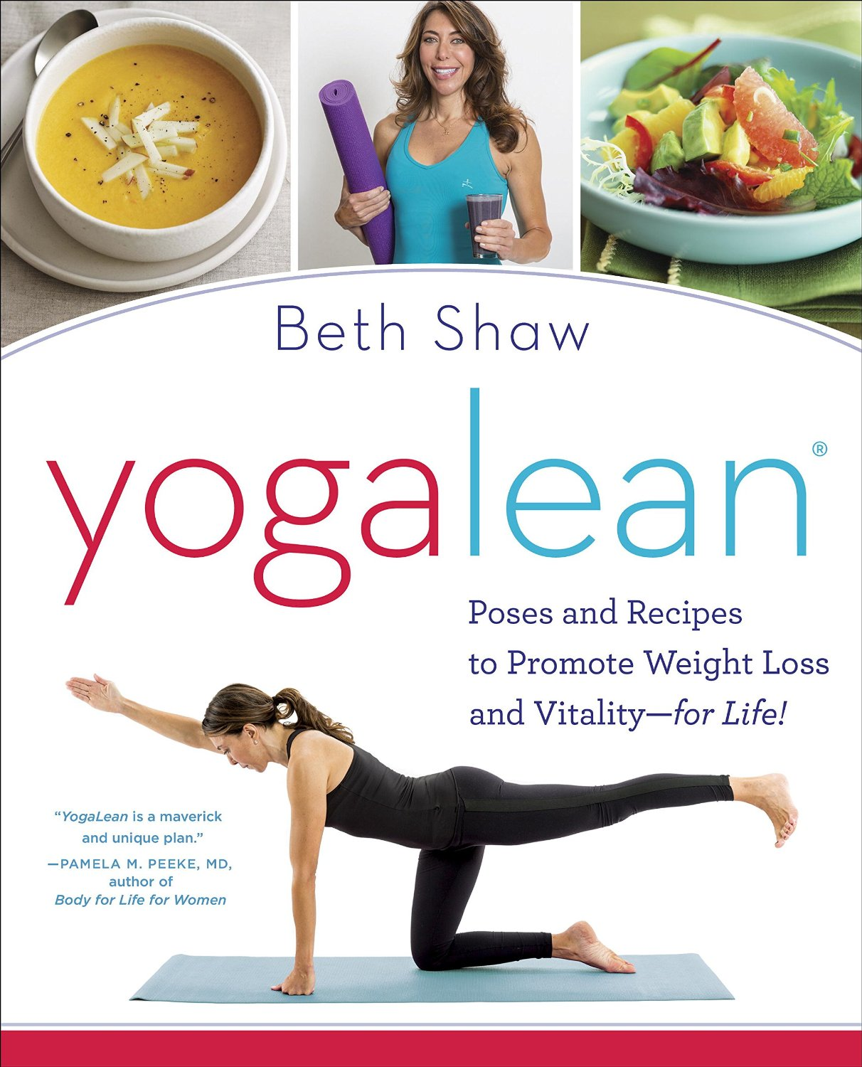 YogaLean: Poses and Recipes to Promote Weight Loss and Vitality-for Life! free download