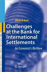 Challenges at the Bank for International Settlements: An Economist's (Re)View free download