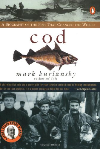 Cod: A Biography of the Fish that Changed the World free download
