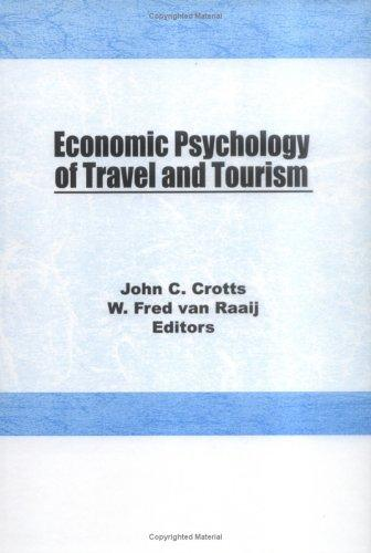 Economic Psychology of Travel and Tourism free download
