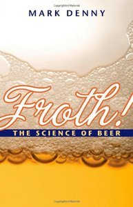Froth!: The Science of Beer free download