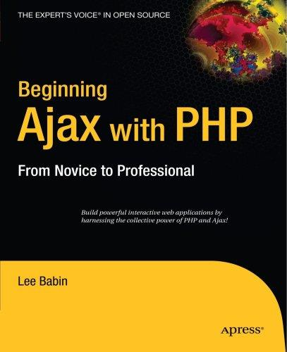 Beginning Ajax with PHP: From Novice to Professional free download