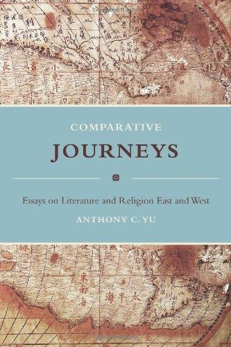 Comparative Journeys: Essays on Literature and Religion East and West free download