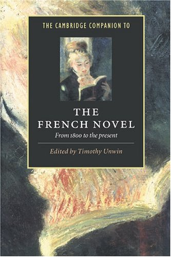 The Cambridge Companion to the French Novel: From 1800 to the Present free download