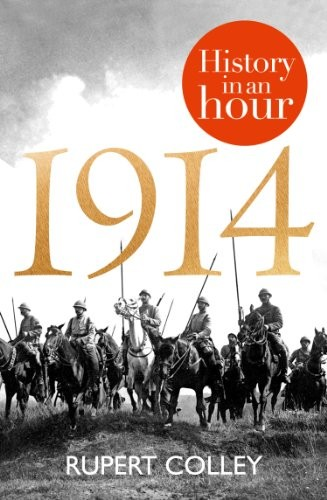 1914: History in an Hour free download