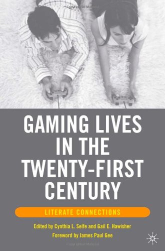 Gaming Lives in the Twenty-First Century: Literate Connections free download