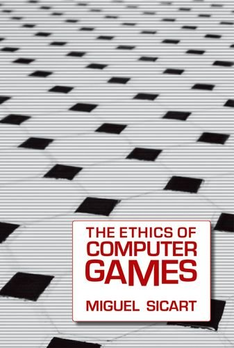 The Ethics of Computer Games free download