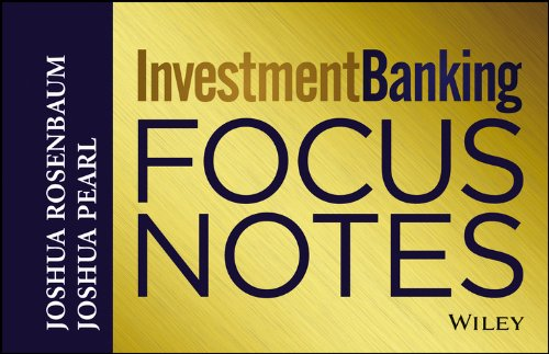 Investment Banking Focus Notes, 2nd Edition free download