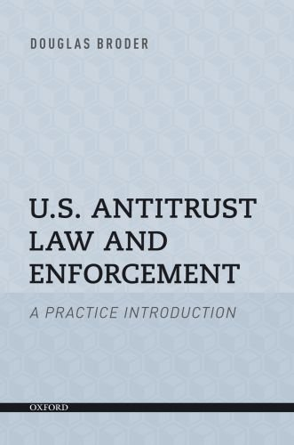 U.S. Antitrust Law and Enforcement: A Practice Introduction free download
