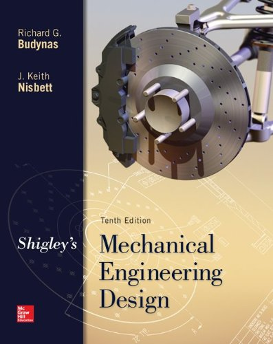 Shigley's Mechanical Engineering Design, 10th Edition free download