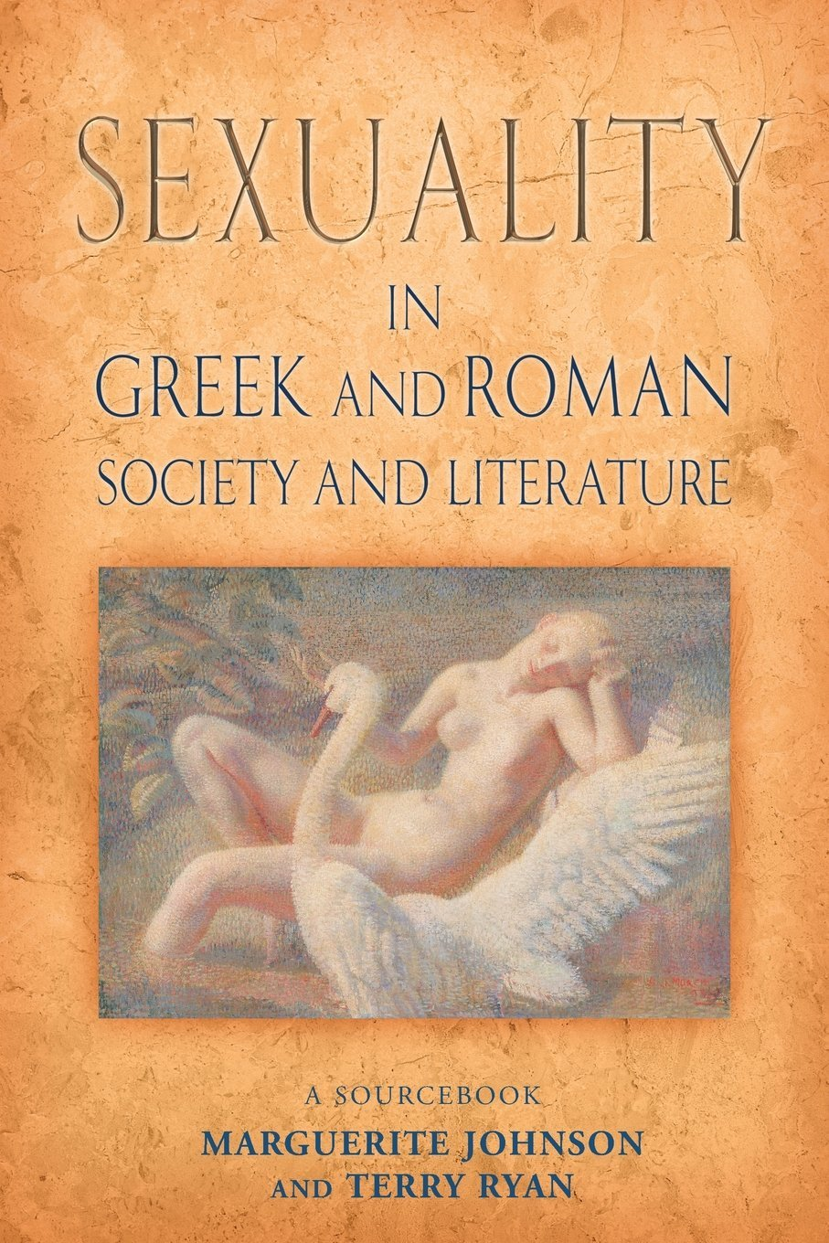Sexuality in Greek and Roman Literature and Society: A Sourcebook (Routledge Sourcebooks for the Ancient World) free download