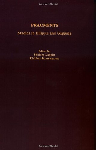 Fragments: Studies in Ellipsis and Gapping free download