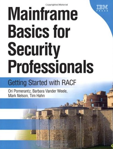 Mainframe Basics for Security Professionals: Getting Started with RACF free download