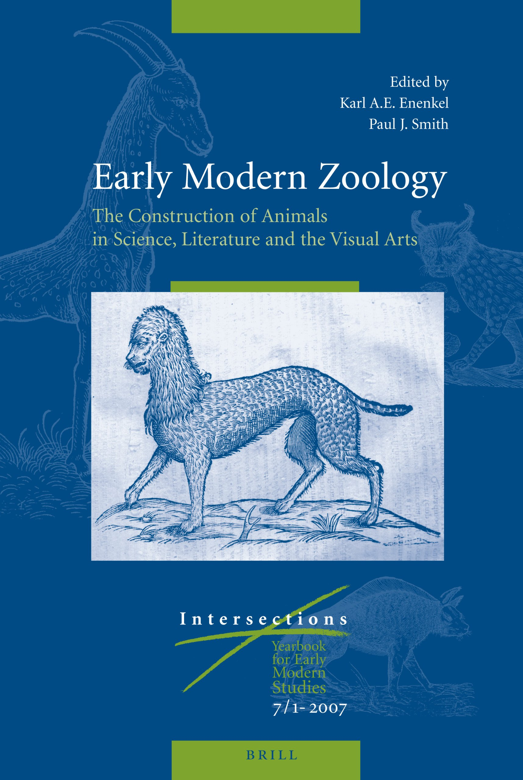 Early Modern Zoology: The Construction of Animals in Science, Literature and the Visual Arts free download