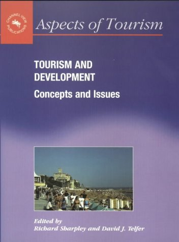 Tourism & Development: Concepts & Issues (Aspects of Tourism) free download