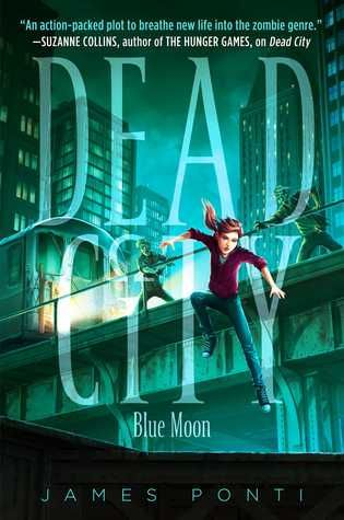 Blue Moon (Dead City #2) free download